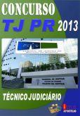 Apostila Concurso TJ PR Tecnico Judiciario 2013