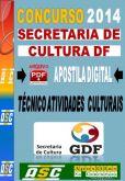 Apostila Secretaria Cultura DF Tecnico Atividades Adm 2014