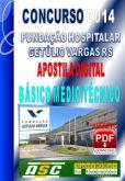 Apostila Fund Hosp Getulio Vargas RS Basico Medio Tecnico
