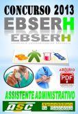 Apostila Concurso Ebserh RN Assistente Administrativo 2014