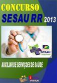 Apostila Concurso Sesau RR 2013 Auxiliar Servicos de Saude