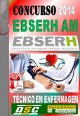 Apostila Ebserh AM Tecnico em Enfermagem 2014 HUGV UFAM