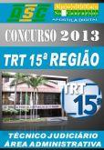 Apostila Concurso TRT 15 REG Tecnico Judiciario Admin