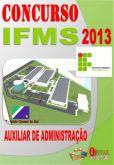 Apostila Concurso IFMS 2013 Auxiliar em Administracao